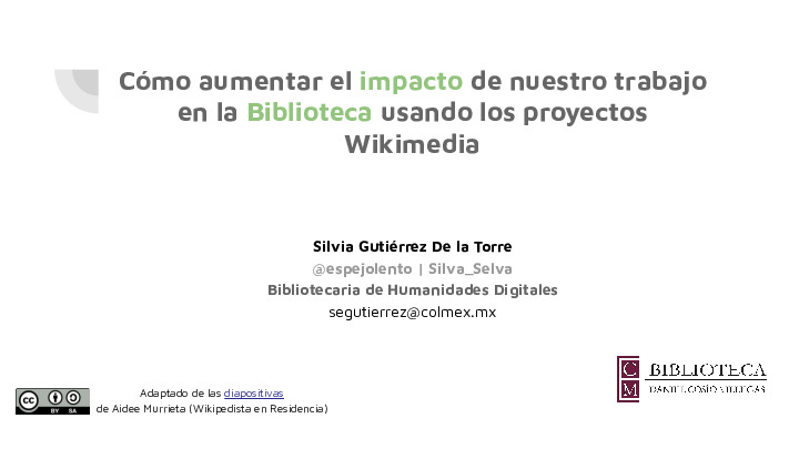 Cómo_aumentar_el_impacto_de_nuestro_trabajo_en_la_Biblioteca_usando_los_proyectos_Wikimedia.pdf